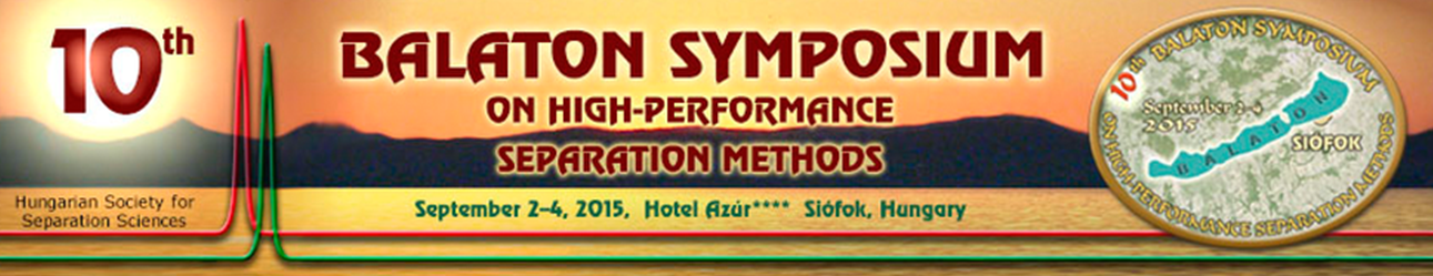 10th Balaton Symposium on High-Performance Separation Methods